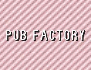 Pub Factory Atelier de communication visuelle client de l'agence WordPress REZO 21 Pays Basque
